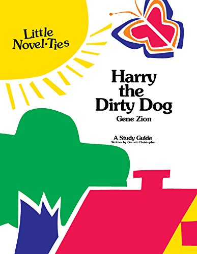 9780767520706: Harry the Dirty Dog: Little Novel-Ties Study Guides