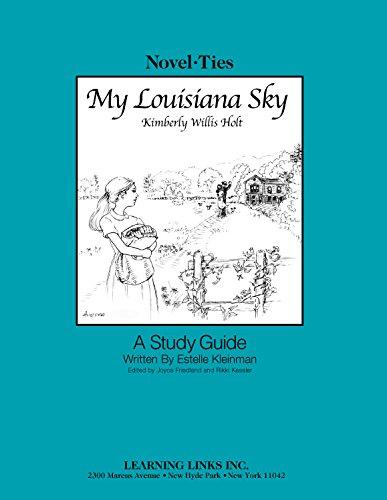 9780767521260: My Louisiana Sky: Novel-Ties Study Guide