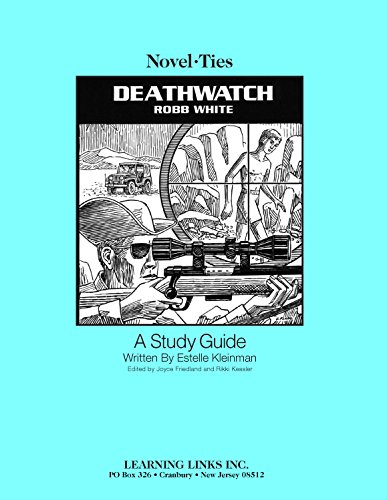 9780767521994: Deathwatch: Novel-Ties Study Guide