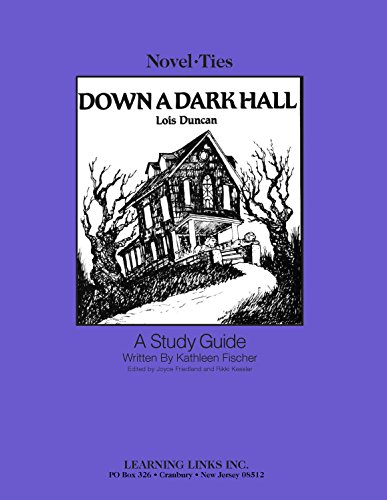 9780767522038: Down a Dark Hall: Novel-Ties Study Guide