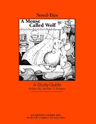 9780767522250: A Mouse Called Wolf: Novel-Ties Study Guides