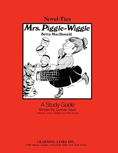 9780767522267: Mrs. Piggle-Wiggle: Novel-Ties Study Guide