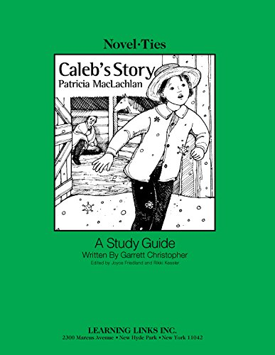 9780767530866: Caleb's Story: Novel-Ties Study Guide