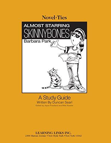 9780767535342: Almost Starring Skinnybones: Novel-Ties Study Guide