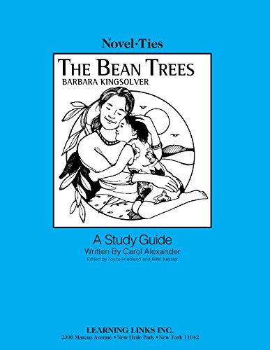 9780767535540: Bean Trees: Novel-Ties Study Guide