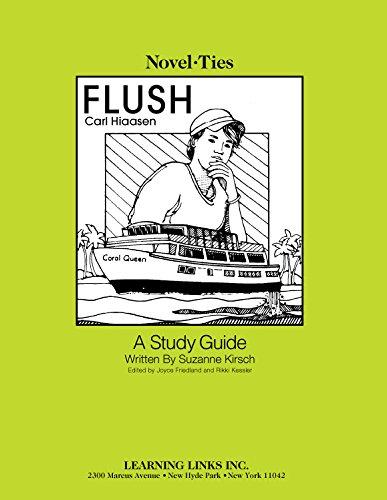 Flush: Novel-Ties Study Guide: Suzanne Kirsch