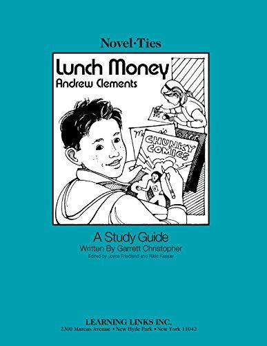 9780767542838: Lunch Money: Novel-Ties Teachers Study Guide