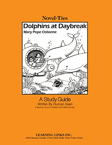 9780767544702: Dolphins at Daybreak: Novel-Ties Study Guide