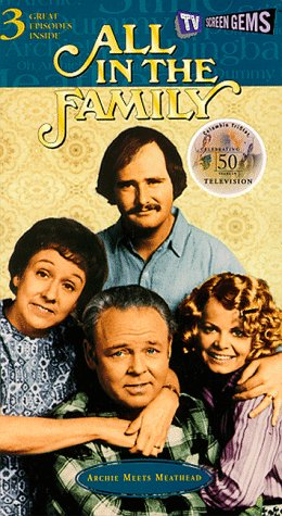 9780767813181: All in the Family: Archie Meets Meathead [VHS]
