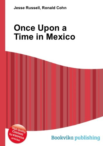 9780767890663: Once Upon a Time in Mexico