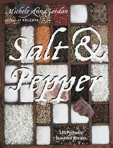 SALT & PEPPER (SIGNED): Michele Anna Jordan