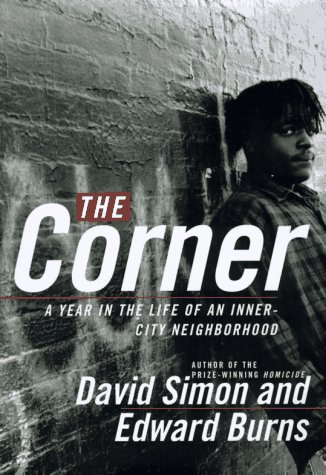 9780767900300: The Corner: A Year in the Life of an Inner-City Neighborhood