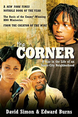 9780767900317: The Corner: A Year in the Life of an Inner-City Neighborhood