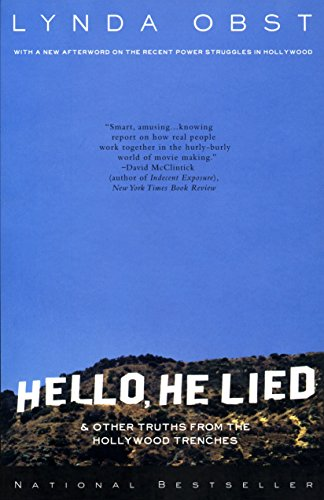 9780767900416: Hello, He Lied & Other Tales from the Hollywood Trenches