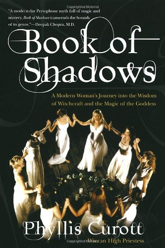 9780767900553: Book of Shadows: A Modern Woman's Journey into the Wisdom of Witchcraft and the Magic of the Goddess