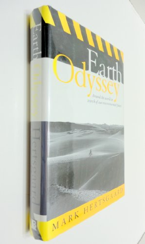 Earth Odyssey: Hertsgaard, Mark