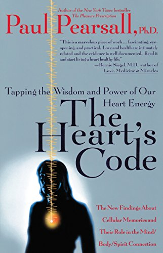 9780767900959: The Heart's Code: Tapping the Wisdom and Power of Our Heart Energy : The New Findings About Cellular Memories and Their Role in the Mind/Body/Spirit Connection