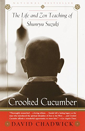 9780767901055: Crooked Cucumber: The Life and Zen Teaching of Shunryu Suzuki