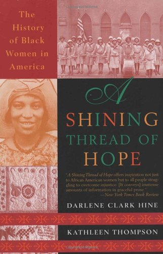 9780767901116: A Shining Thread of Hope: The History of Black Women in America