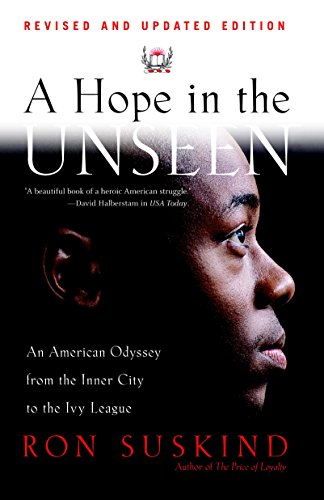 HOPE IN THE UNSEEN : AN AMERICAN ODYSSEY