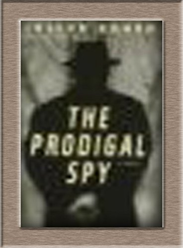 The Prodigal Spy: JOSEPH KANON