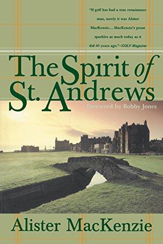 The Spirit of St. Andrews: Alister Mackenzie