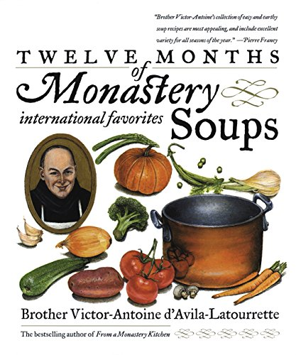 Twelve Months of Monastery Soups, International Favourites