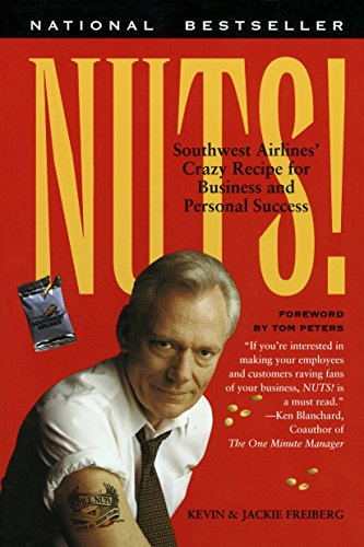 9780767901840: Nuts!: Southwest Airline's Crazy Recipe for Business and Personal Success