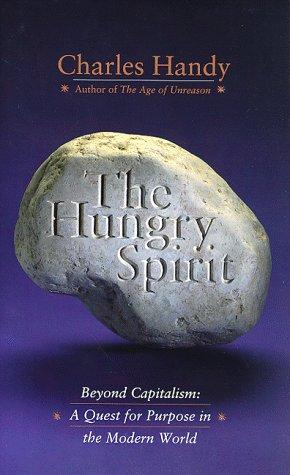 The Hungry Spirit: Handy, Charles