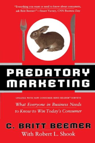 9780767901895: Predatory Marketing: What Everyone in Business Needs to Know to Win Today's Consumer