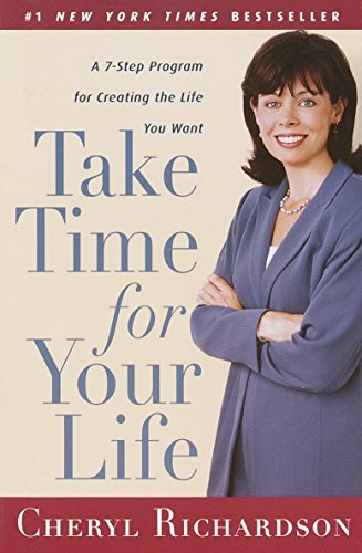 9780767902076: Take Time for Your Life: A Personal Coach's 7-Step Program for Creating the Life You Want