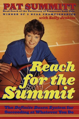 Reach for the Summit (0767902289) by Pat Summitt