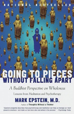 9780767902342: Going to Pieces Without Falling Apart: A Buddhist Perspective on Wholeness