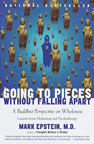 9780767902359: Going to Pieces without Falling Apart: A Buddhist Perspective on Wholeness
