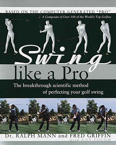 9780767902366: Swing Like a Pro: The Breakthrough Scientific Method of Perfecting Your Golf Swing