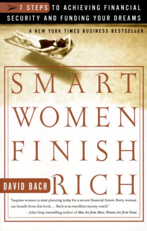 9780767902434: Smart Women Finish Rich: 7 Steps to Achieving Financial Security and Funding Your Dreams