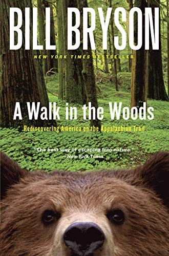 9780767902526: A Walk in the Woods: Rediscovering America on the Appalachian Trail (Official Guides to the Appalachian Trail)