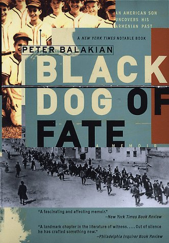 9780767902540: Black Dog of Fate: An American Son Uncovers His Armenian Past