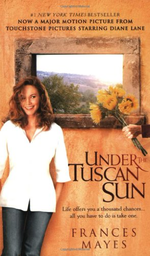 9780767902809: Under The Tuscan Sun - At Home In Italy