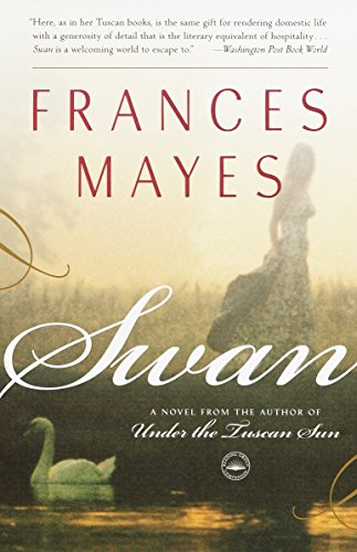 9780767902861: Swan: A Novel from the author of Under the Tuscan Sun