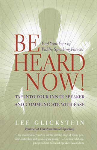 9780767902960: Be Heard Now!: Tap into Your Inner Speaker and Communicate with Ease