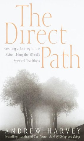 9780767902991: The Direct Path: Creating a Journey to the Divine Through the World's Mystical Traditions