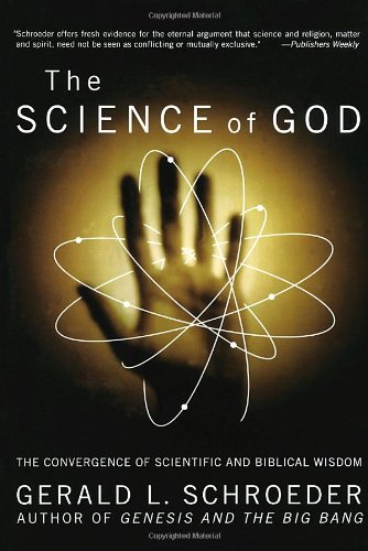 9780767903035: The Science of God: The Convergence of Scientific and Biblical Wisdom