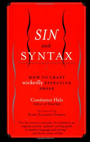 9780767903097: Sin and Syntax: How to Craft Wickedly Effective Prose