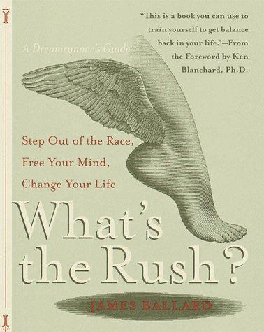 9780767903103: What's the Rush?