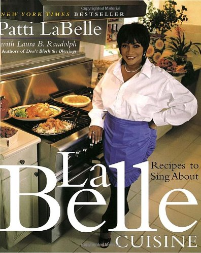 9780767903141: LaBelle Cuisine: Recipes to Sing About