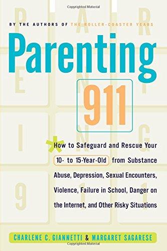 Parenting 911: Giannetti, Charlene C.; Sagarese, Margaret