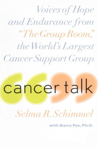 "Cancer Talk: Voices of Hope and Endurance from ""The Group Room,"" the World's Largest..."