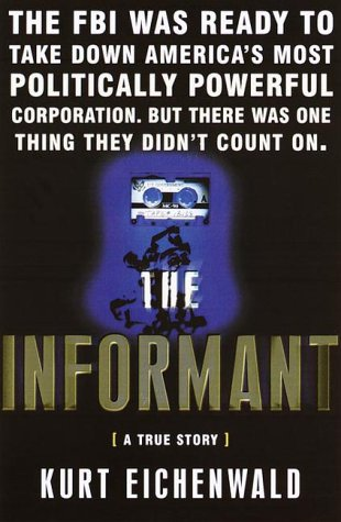 9780767903264: The Informant: A True Story