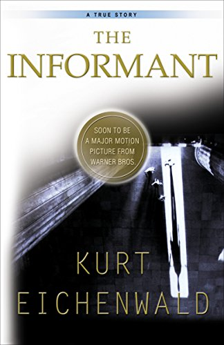 9780767903271: The Informant: A True Story
